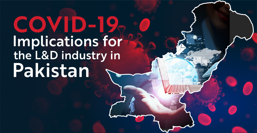 COVID-19 Implications for the L&D Industry in Pakistan-1